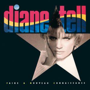 Diane Tell, Faire à nouveau connaissance